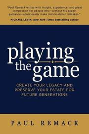 Playing the Game by Paul Remack