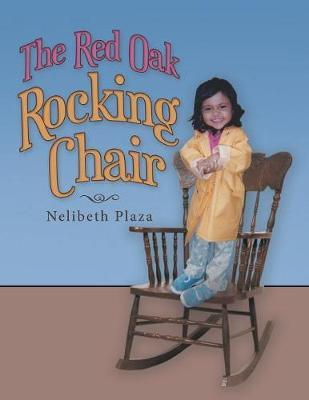 The Red Oak Rocking Chair by Nelibeth Plaza