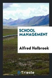 School Management by Alfred Holbrook image