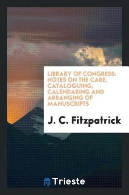 Library of Congress by J C Fitzpatrick