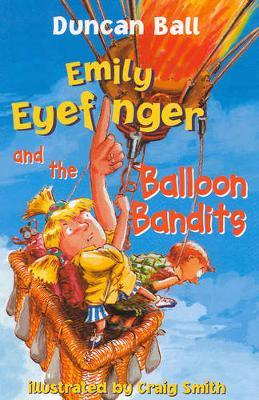 Emily Eyefinger and the Balloon Bandits by Duncan Ball image