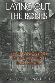 Laying Out the Bones by Bridget English
