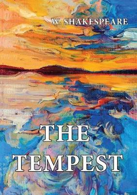 The Tempest by W Shakespeare
