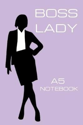 Boss Lady A5 Notebook by Girl Can Pub