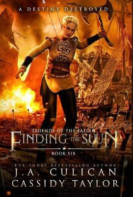 Finding the Suun by J a Culican
