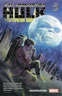 Immortal Hulk Vol. 4: Abomination by Al Ewing