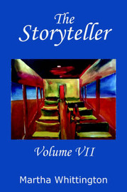 The Storyteller, Volume VII by Martha Whittington image