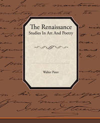 The Renaissance Studies in Art and Poetry by Walter Pater image