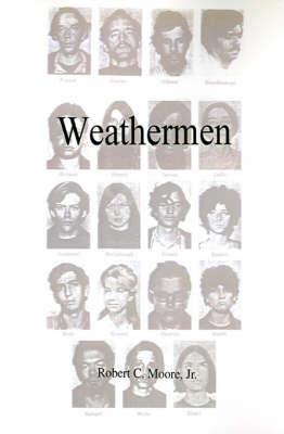 Weathermen by Engineer Principal Management Staff Robert C Moore, Jr (SRI International, USA both at Applied Physics Laboratory, Johns Hopkins University)