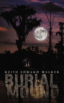 Burial Mound by Keith Edward Walker