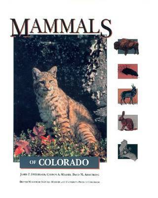 Mammals of Colorado by James P Fitzgerald