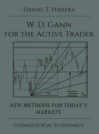 Gann for the Active Trader by Daniel T Ferrera