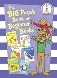 The Big Purple Book of Beginner Books by P.D. Eastman