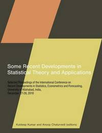 Some Recent Developments in Statistical Theory and Applications