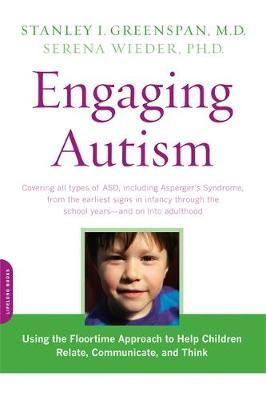 Engaging Autism by Stanley I Greenspan image