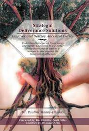 Strategic Deliverance Solutions by Pauline Walley-Daniels