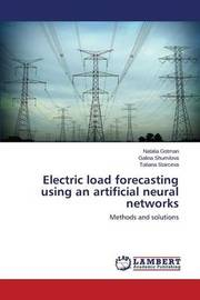 Electric Load Forecasting Using an Artificial Neural Networks by Gotman Natalia