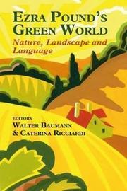 Ezra Pound's Green World by Walter Baumann