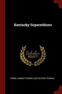 Kentucky Superstitions by Daniel Lindsey Thomas image