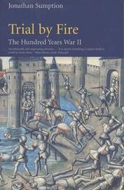 Hundred Years War Vol 2 by Jonathan Sumption