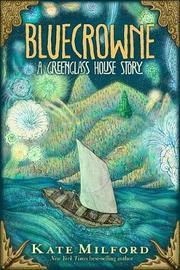Bluecrowne by Kate Milford image