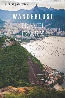 Rio De Janeiro Wanderlust Travel Diary by Wanderlust Press