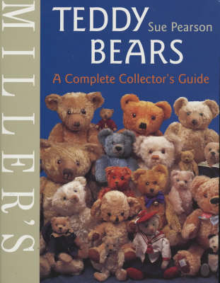 Miller's Teddy Bears: A Complete Collector's Guide by Sue Pearson image