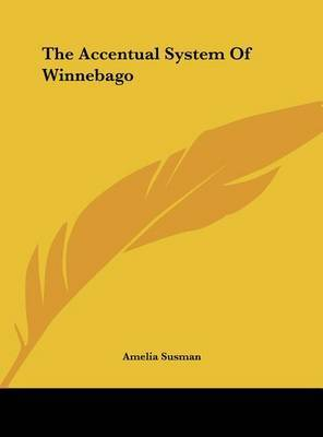 The Accentual System of Winnebago by Amelia Susman image