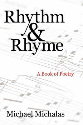 Rhythm and Rhyme by Michael Michalas