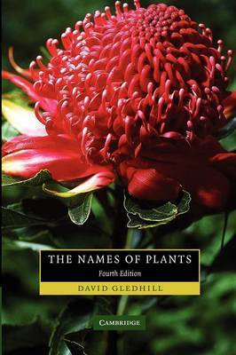 The Names of Plants by David Gledhill