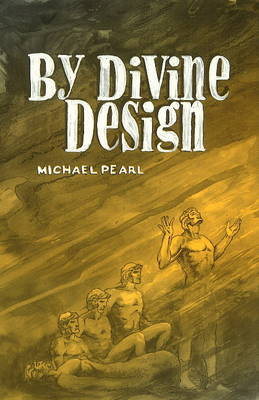 By Divine Design by Michael Pearl