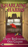 Three Bedrooms, One Corpse (Aurora Teagarden Mysteries #3) by Charlaine Harris