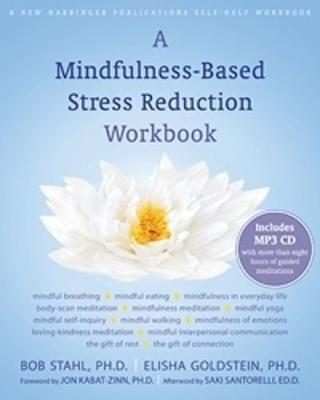 A Mindfulness-Based Stress Reduction Workbook by Bob Stahl image
