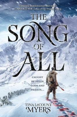 The Song of All by Tina Lecount Myers