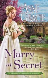 Marry In Secret by Anne Gracie