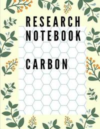 Research Notebook Carbon by John T Edelen