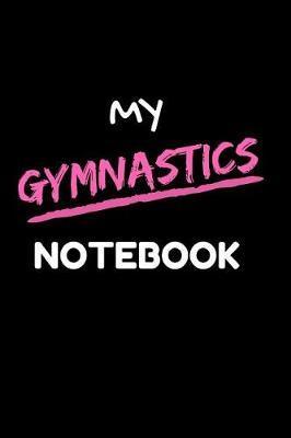 My Gymnastics Notebook by Practical Notebook