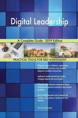 Digital Leadership A Complete Guide - 2019 Edition by Gerardus Blokdyk image