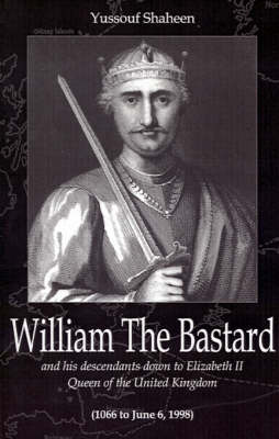 William the Bastard by Yussouf Shaheen image