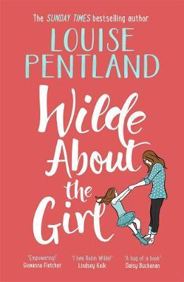 Wilde About The Girl by Louise Pentland image