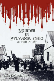 Murder In Sylvania, Ohio by Gaye E Gindy image