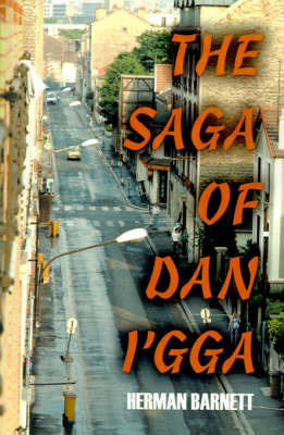 The Saga of Dan I'gga by Herman Barnett image