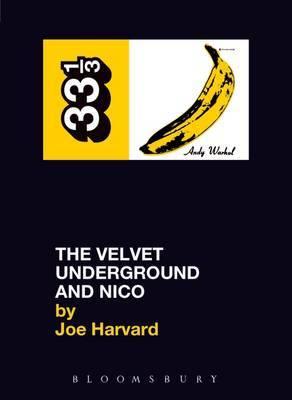 The Velvet Underground's The Velvet Underground and Nico by Joe Harvard