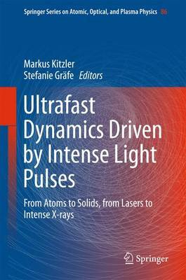 Ultrafast Dynamics Driven by Intense Light Pulses image