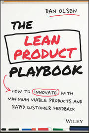 The Lean Product Playbook by Dan Olsen