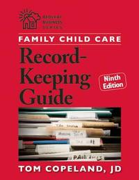 Family Child Care Record-Keeping Guide, Ninth Edition by Tom Copeland