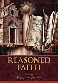 Reasoned Faith by Eleonore Stump