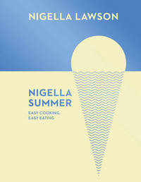 Nigella Summer by Nigella Lawson