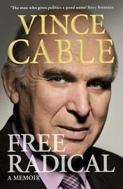 Free Radical by Vince Cable