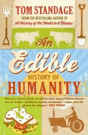 An Edible History of Humanity by Tom Standage image